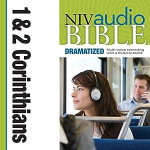 NIV Audio Bible, Dramatized: 1 and 2 Corinthians Audiobook