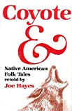 Coyote and Native American Folktales