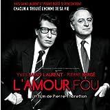L'amour fou (BO Yves Saint Laurent - Pierre Bergé)