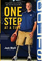 One Step at a Time: A Young Marine's Story of Courage, Hope and a New Life in the NFL