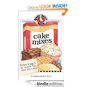 Cake Mixes Cookbook: Gooseberry Patch Series, Book 11