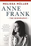 img - for Anne Frank: The Biography book / textbook / text book