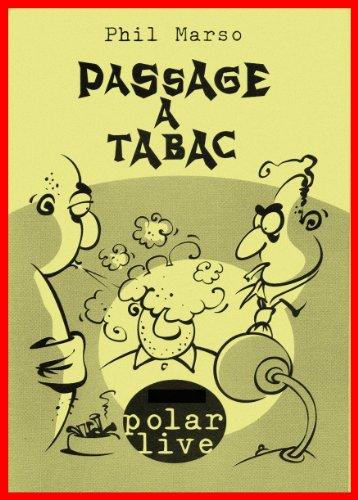Couverture du livre Passage à tabac (Polar Live t. 3)