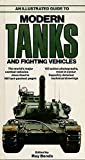 img - for An Illustrated Guide to Modern Tanks and Fighting Vehicles by D.M.O. Miller (1980-04-24) book / textbook / text book