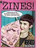 ZINES! Volume One: Incendiary Interviews with Independent Publishers (0965046907) by Vale, V.