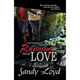 Running From Love: Formerly Running Out Of Fear (Running Series Book 1) ~ Sandy Loyd