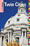 Insiders' Guide® to Twin Cities (Insiders' Guide Series)