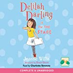 Delilah Darling Is on the Stage | Jeanne Willis