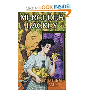 Unnatural Issue: An Elemental Masters Novel (Elemental Masters, Book 6) by Mercedes Lackey