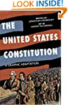 The United States Constitution: A Gra...
