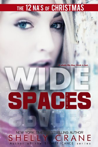 Wide Spaces (A Wide Awake Novella, Book 2) by Shelly Crane