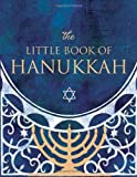 The Little Book of Hanukkah (Miniature Editions) (0762407905) by Zorn, Steven