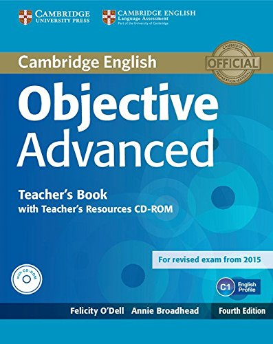 Objective Advanced Teacher's Book with Teacher's Resources CD-ROM Fourth Edition