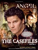 The Casefiles: Volume 2 (Angel) (v. 2) (0689871457) by Ruditis, Paul