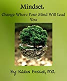 Mindset: Change Where Your Mind Will Lead You