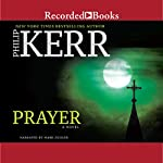 Prayer | Philip Kerr
