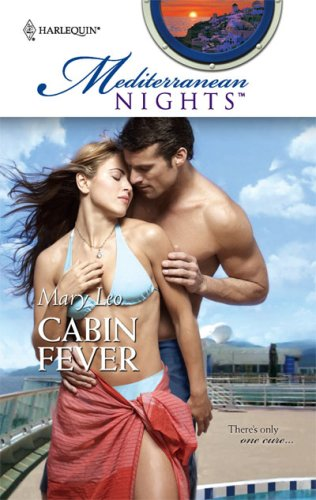 Image of Cabin Fever (Mediterranean Nights)