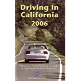 Driving in California 2006: What You Need to Know to Get a California Driver's License (2006 Printing, 43919106) ~ AAA