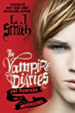 The Vampire Diaries - The Hunters 02. Moonsong (006210554X) by L. J. Smith
