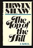 Top of the Hill (0297777165) by Shaw, Irwin