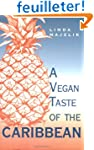 A Vegan Taste of the Caribbean
