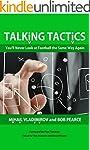 Talking Tactics: You'll Never Look at...