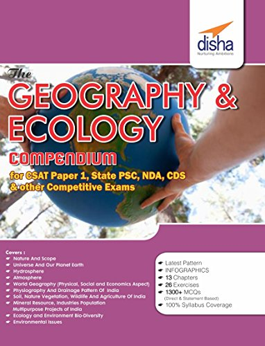 The Geography and Ecology Compendium for CSAT - Paper 1 State PCS CDS NDA and other Competitive Exams
