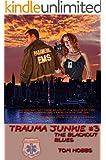Trauma Junkie #3 The Blackout Blues