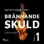 Brännande skuld 1   Inger Gammelgaard Madsen