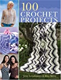 100 Crochet Projects (1402753675) by Leinhauser, Jean