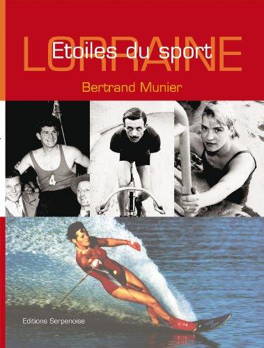 Lorraine : Etoiles du sport