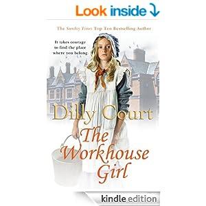 http://www.amazon.com/Workhouse-Girl-Dilly-Court-ebook/dp/B00CA88MOG/ref=sr_1_1?s=digital-text&ie=UTF8&qid=1392527821&sr=1-1&keywords=the+workhouse+girl