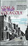 Coal & Coca-Cola: Small Town USA 1949 (Visceral History: Coal Mining)