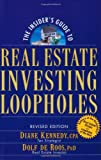 The Insider's Guide to Real Estate Investing Loopholes (0471711799) by Diane Kennedy
