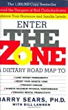 img - for Enter The Zone: A Dietary Road map book / textbook / text book