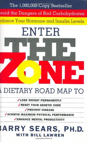 Enter The Zone A Dietary Road Map Barry Sears 0060391502