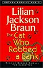 The Cat Who Robbed a Bank [Audio Cassette]