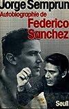Autobiographie de Federico Sánchez