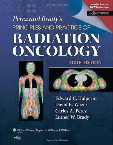 Perez & Brady'S Principles And Practice Of Radiation Oncology (Perez And Bradys Principles And Practice Of Radiation Oncology) front-940141