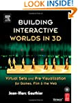 Building Interactive Worlds in 3D: Vi...
