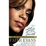 Keep the Faith: A Memoir ~ Faith Evans