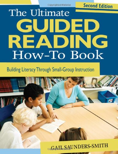 The Ultimate Guided Reading How-To Book: Building...