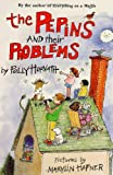 The Pepins and Their Problems (Horn Book Fanfare List (Awards)) (0374358176) by Horvath, Polly