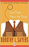 Lord Peter Views The Body (Lord Peter Wimsey Mystery Book 4)