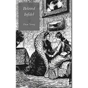 Beloved Infidel (Wesleyan Poetry Series), Young, Dean