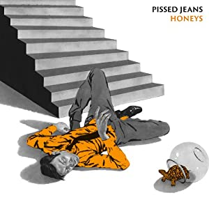 Pissed Jeans � Honeys