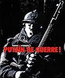 Putain de guerre: Coffret 2 volumes (1DVD) (French edition) (220302836X) by Jacques Tardi