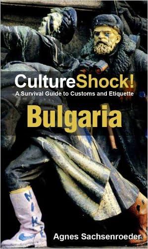 CultureShock! Bulgaria (Culture Shock!)