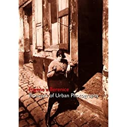 Eugene & Berenice - Pioneers of Urban Photography - Educational License (PAL)