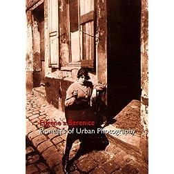 Eugene & Berenice - Pioneers of Urban Photography (NTSC)